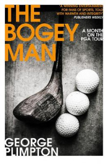 The Bogey Man av George Plimpton (Heftet)