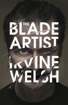 The Blade Artist av Irvine Welsh (Innbundet)