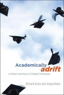 Academically Adrift av Richard Arum og Josipa Roksa (Innbundet)