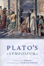 Plato`s Symposium - A Translation by Seth Benardete with Commentaries by Allan Bloom and Seth Benardete av Seth Benardete og Plato Plato (Heftet)