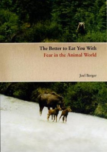 The Better to Eat You with av Joel Berger (Innbundet)