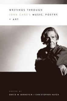 Writings Through John Cage's Music, Poetry and Art av David Bernstein og Christopher Hatch (Innbundet)