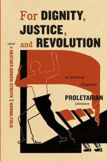 For Dignity, Justice, and Revolution av Norma Field og Heather Bowen-Struyk (Heftet)
