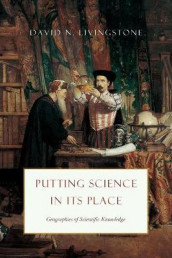 Putting Science in Its Place av David N Livingstone (Heftet)
