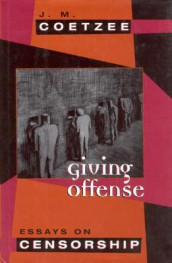 Giving Offense av J. M. Coetzee (Innbundet)