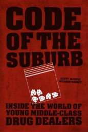 Code of the Suburb av Scott Jacques og Richard Wright (Innbundet)