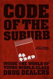 Code of the Suburb av Scott Jacques og Richard Wright (Heftet)