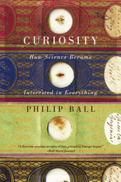 Curiosity av Philip Ball (Heftet)