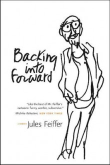 Backing Into Forward av Jules Feiffer (Heftet)