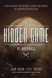The Hidden Game of Baseball av John Thorn og Pete Palmer (Heftet)