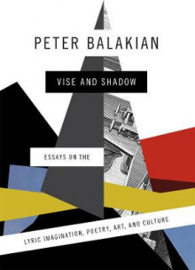 Vise and Shadow av Peter Balakian (Innbundet)