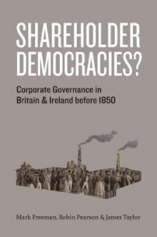Shareholder Democracies? av Mark Freeman, Robin Pearson og James Taylor (Innbundet)