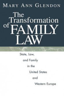 The Transformation of Family Law av Mary Ann Glendon (Heftet)