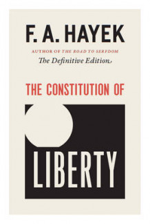 The Constitution of Liberty av F A Hayek (Innbundet)