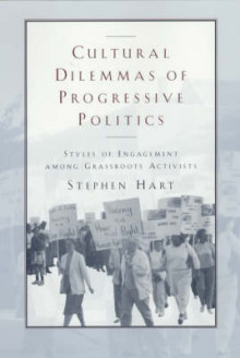 Cultural Dilemmas of Progressive Politics av Stephen Hart (Heftet)