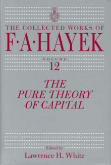 The Pure Theory of Capital av F. A. Hayek (Innbundet)
