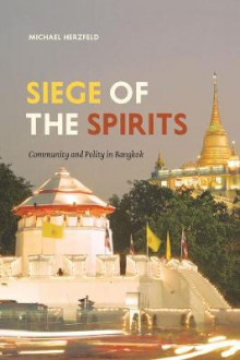 Siege of the Spirits av Michael Herzfeld (Heftet)