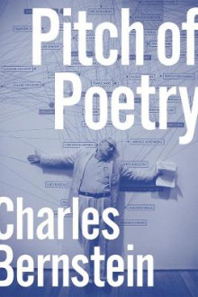 Pitch of Poetry av Charles Bernstein (Innbundet)