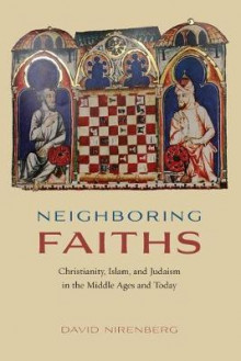 Neighboring Faiths av David Nirenberg (Heftet)