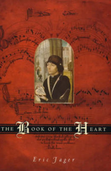 The Book of the Heart av Eric Jager (Innbundet)