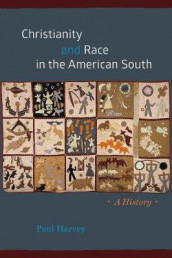Christianity and Race in the American South av Paul Harvey (Innbundet)