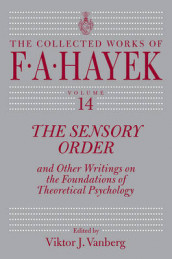 The Sensory Order and Other Writings on the Foundations of Theoretical Psychology av F A Hayek (Innbundet)