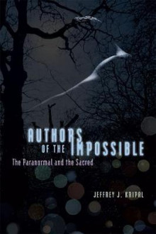 Authors of the Impossible av Jeffrey J. Kripal (Heftet)