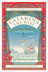 Omslag - Catarina the Wise and Other Wondrous Sicilian Folk and Fairy Tales