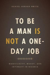 Omslag - To be a Man is Not a One-Day Job