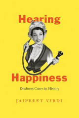 Omslag - Hearing Happiness - Deafness Cures in History