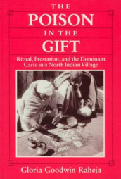 The Poison in the Gift av Gloria Goodwin Raheja (Innbundet)