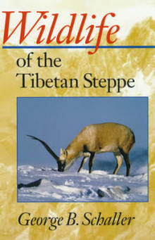 Wildlife of the Tibetan Steppe av George B. Schaller (Heftet)