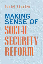 Making Sense of Social Security Reform av Daniel N. Shaviro (Heftet)