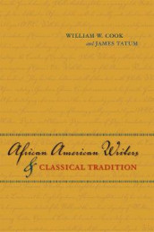 African American Writers and Classical Tradition av William W. Cook og James Tatum (Heftet)