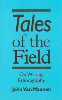 Tales of the Field av John Van Maanen (Heftet)