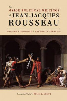The Major Political Writings of Jean-Jacques Rousseau av Jean-Jacques Rousseau (Innbundet)