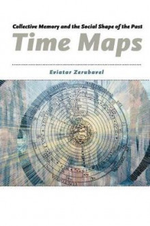 Time Maps av Eviatar Zerubavel (Heftet)
