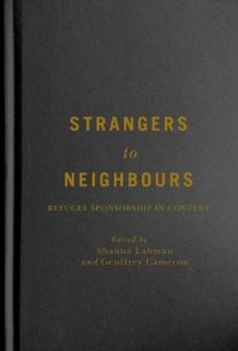 Strangers to Neighbours (Innbundet)