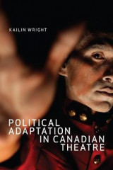 Omslag - Political Adaptation in Canadian Theatre