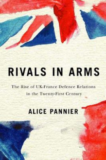 Rivals in Arms av Alice Pannier (Heftet)