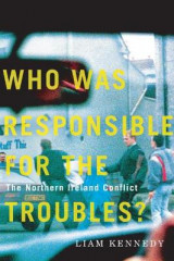 Omslag - Who Was Responsible for the Troubles?