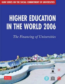 Higher Education in the World 2006 av Global University Network for Innovation (GUNI) (Heftet)