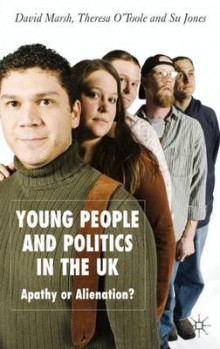 Young People and Politics in the UK av David Marsh, Therese O'Toole og Su Jones (Innbundet)
