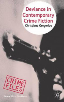 Deviance in Contemporary Crime Fiction av Christiana Gregoriou (Innbundet)