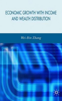 Economic Growth with Income and Wealth Distribution av Wei-Bin Zhang (Innbundet)
