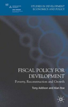 Fiscal Policy for Development (Heftet)