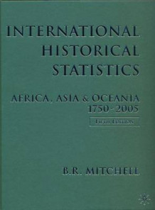 International Historical Statistics 1750-2005 2007 av B. R. Mitchell (Innbundet)