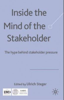 Inside the Mind of the Stakeholder (Innbundet)