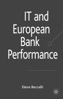 IT and European Bank Performance av Elena Beccalli (Innbundet)