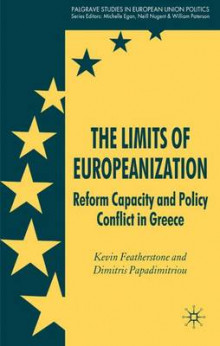 The Limits of Europeanization av Kevin Featherstone og Dimitris Papadimitriou (Innbundet)